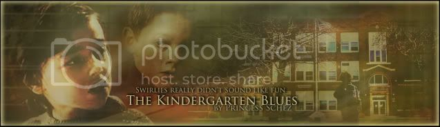 The Kindergarten Blues - made by sparks984